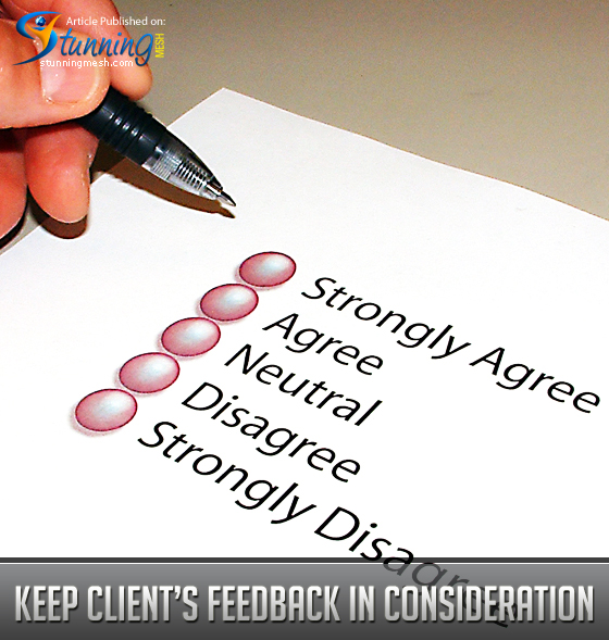 Keep Client's Feedback in Consideration