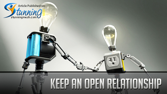Keep an Open Relationship With Client