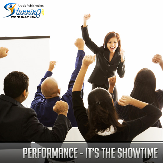 Performance - It's the Showtime