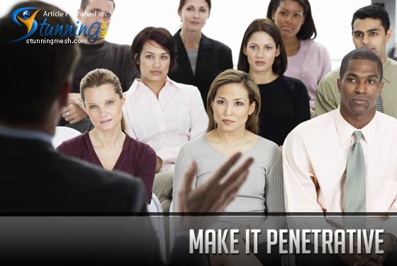 Make it Penetrative