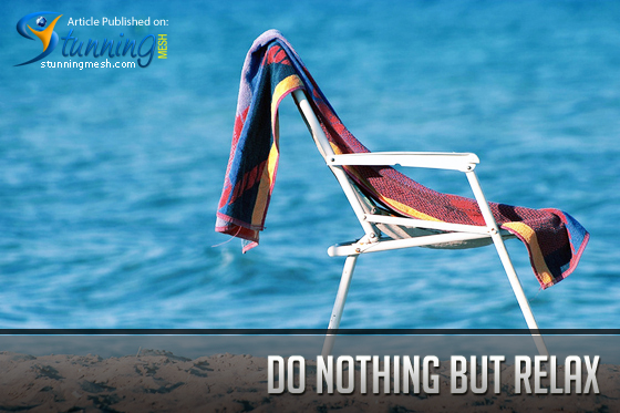 Tips for Designers - Do Nothing but Relax