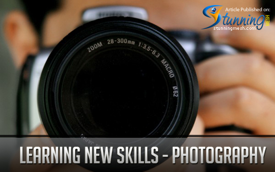 Learning New Skill - Photography