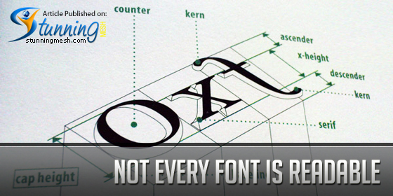 Not Every Font Is Readable