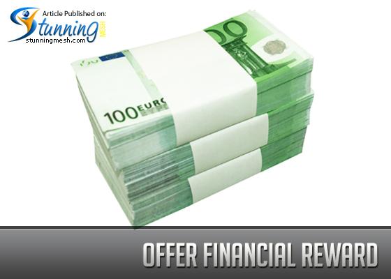 Offer Financial Reward