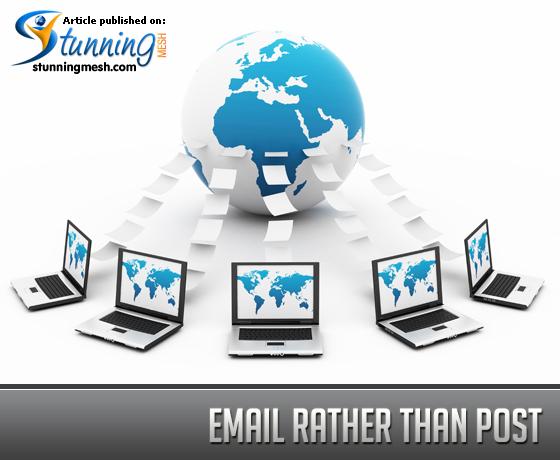 Email Rather than Post