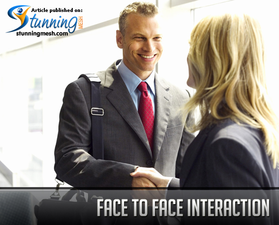 Face to Face Interaction