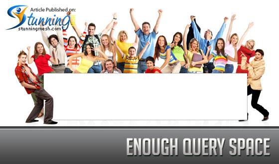Enough query space