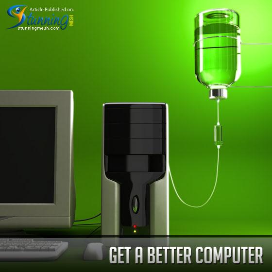 Get a Better Computer for Great Internet Speeds