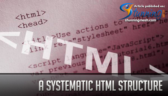 A Systematic HTML Structure