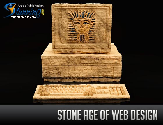 Stone age of Web Design