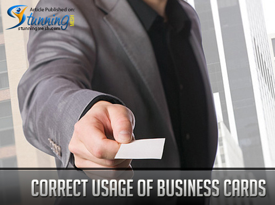 Correct Usage of Business Cards