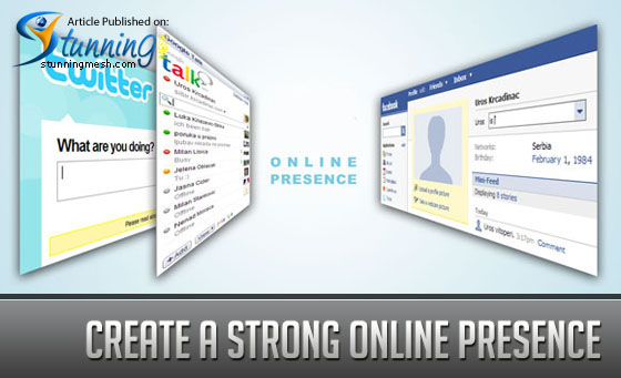 Create a Strong Online Presence