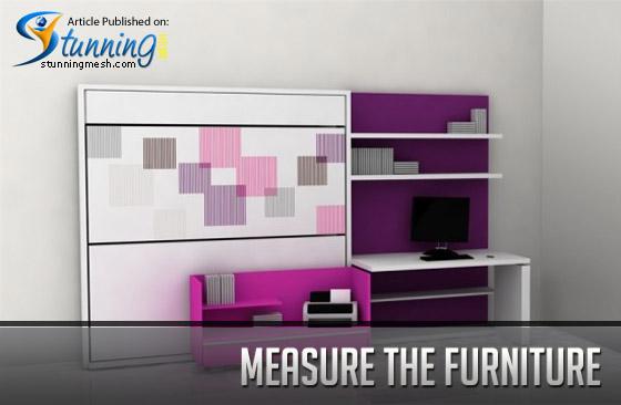 Measure the furniture