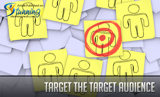 Target the Target Audience