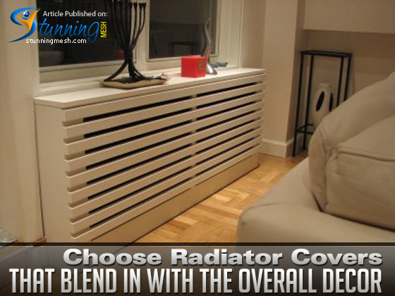 Choose Radiator Covers that Blend in with the Overall Decor