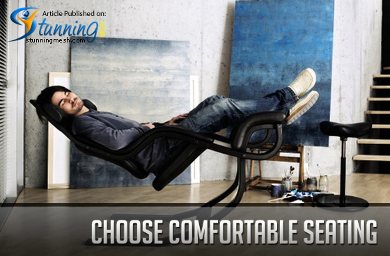 Choose Comfortable Seating
