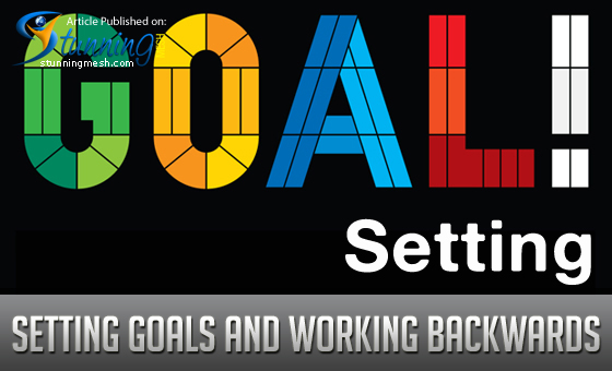 Setting Goals and Working Backwards