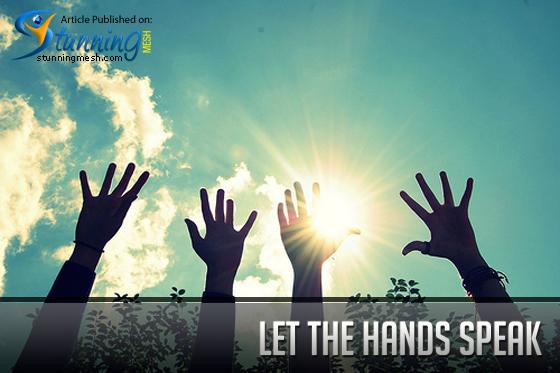 Let the Hands Speak