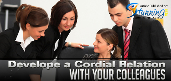 Develop a Cordial Relation with Your Colleagues Design Industry