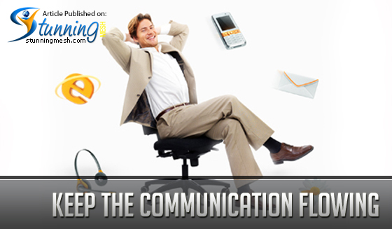 Keep the Communication Flowing