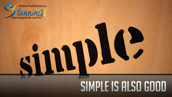 Simple is Also Good