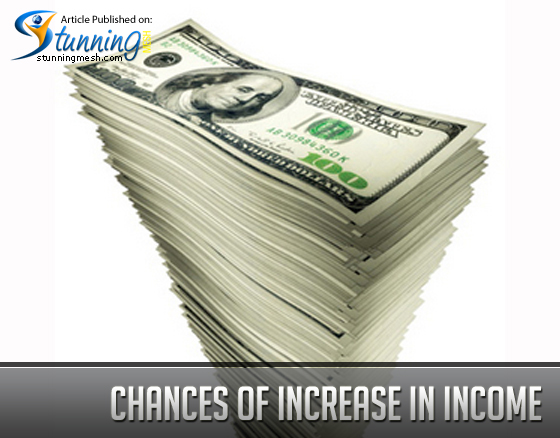 Chances of Increase in Income