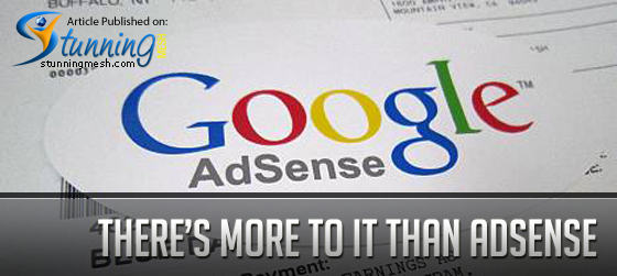 There's more to it than AdSense