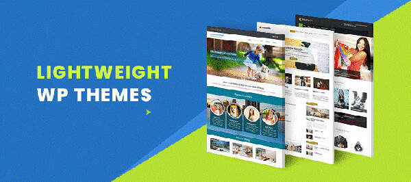 Always go for lightweight WordPress themes