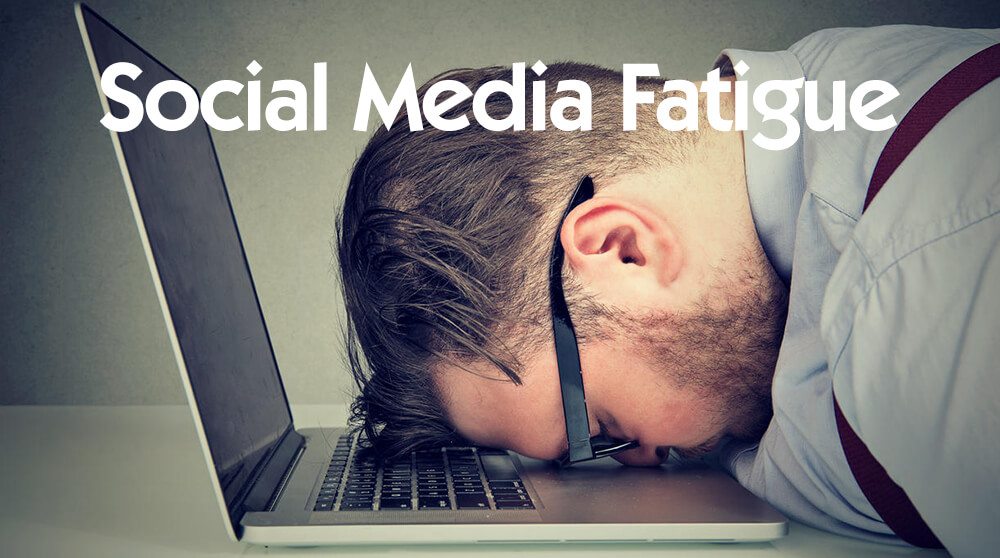 How to Beat Social Media Fatigue? Facts You Should Know