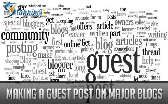 Making a Guest Post on Major Blogs