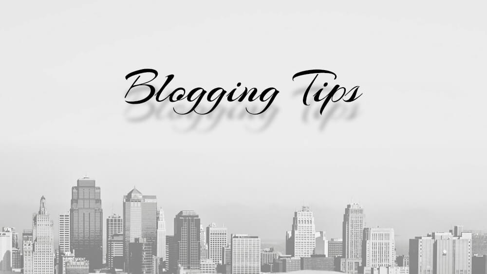 Three Basic But Important Blogging Tips for College Students